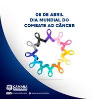 Dia Mundial de Combate ao Câncer - 8 de Abril